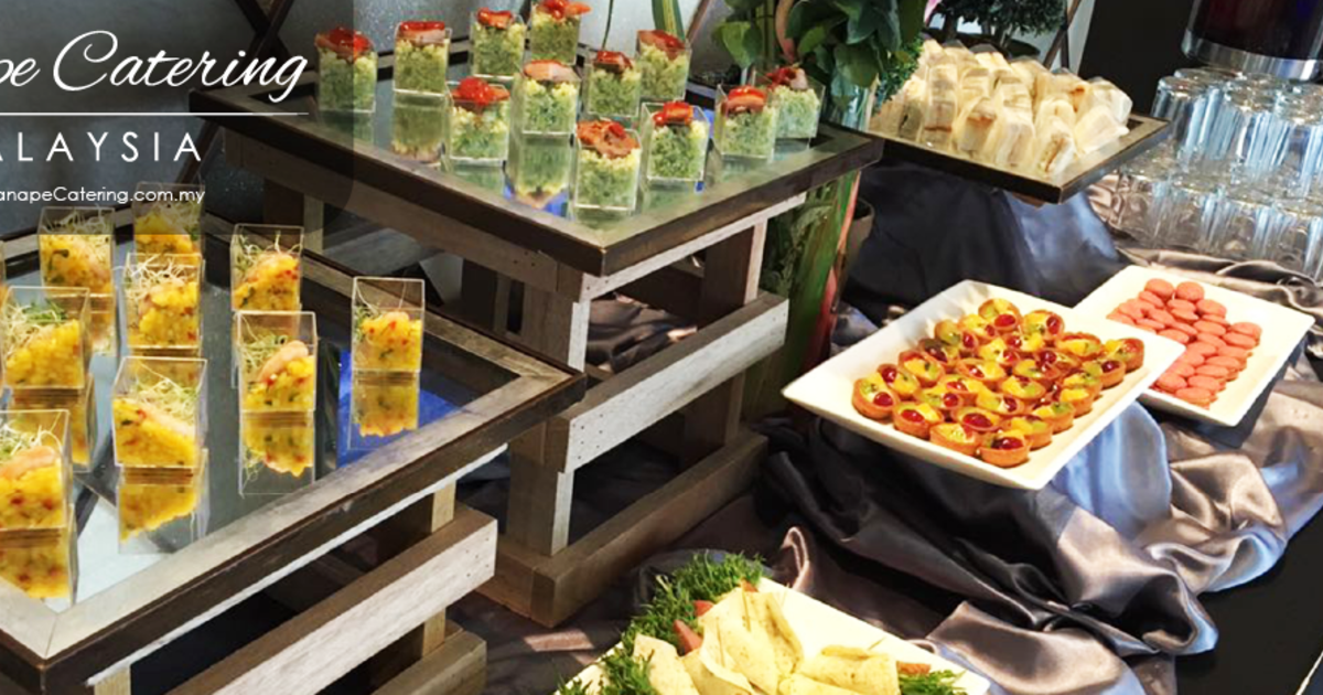 Canape buffet food catering services in kl and klang valley for Canape reception